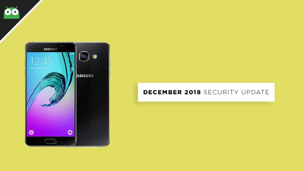 UpdateGalaxy A5 2016 to A510FXXS7CRL6 December 2018 Security Patch