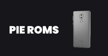 [Full List] Best Android Pie ROMs For Honor 6X | Android 9.0 ROMs