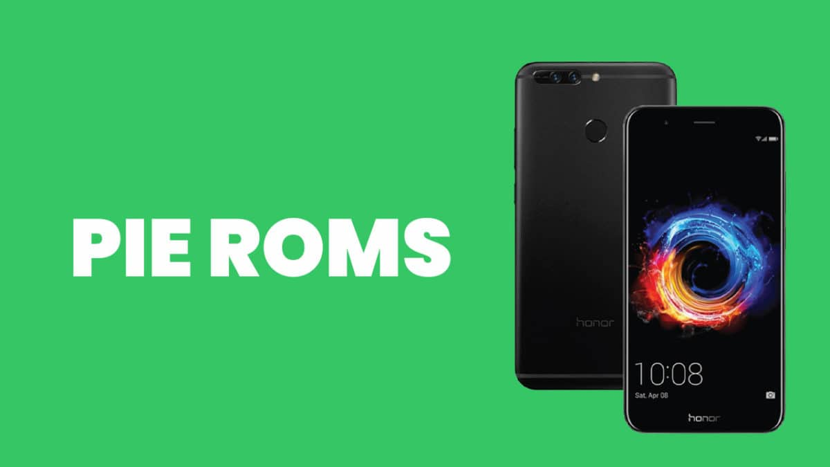 [Full List] Best Android Pie ROMs For Honor 8 Pro | Android 9.0 ROMs
