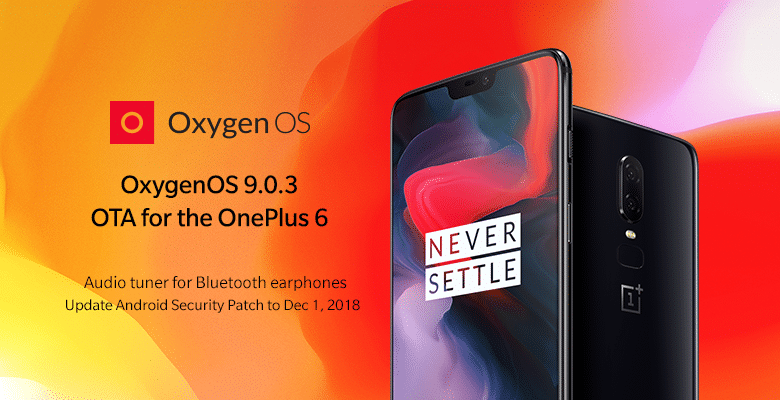 Download and Install OxygenOS 9.0.3 for OnePlus 6 (Full Rom + OTA)