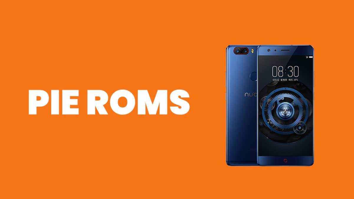 [Full List] Best Android Pie ROMs For ZTE Nubia Z17 (Android 9.0)
