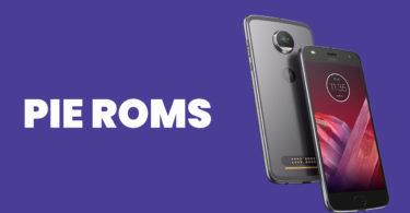 [Full List] Best Android Pie ROMs For Moto Z2 Force | Android 9.0 ROMs
