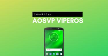 Install AOSVP ViperOS On Moto G6 Plus (Android 9.0 Pie)