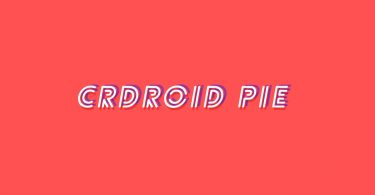 Install crDroid OS Pie On Galaxy Tab A 8.0 (Android 9.0 Pie)