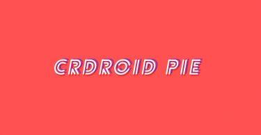 Install crDroid OS Pie On Xiaomi Mi Pad 4 (Android 9.0 Pie)