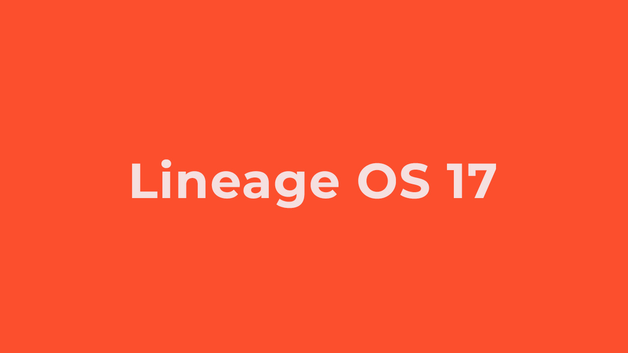 Install Lineage OS 17 On Google Pixel | Android 10