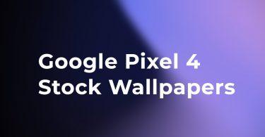Download Google Pixel 4 Stock Wallpapers (Leaked)