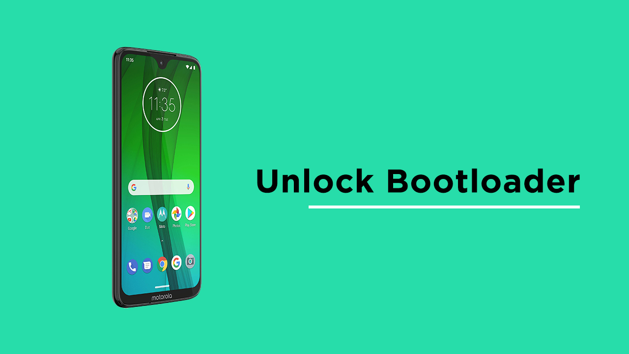 Unlock Bootloader On Moto G7 andd Moto G7 Plus