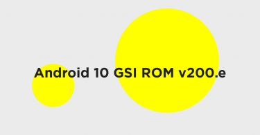 Android 10 GSI ROM v200.e available