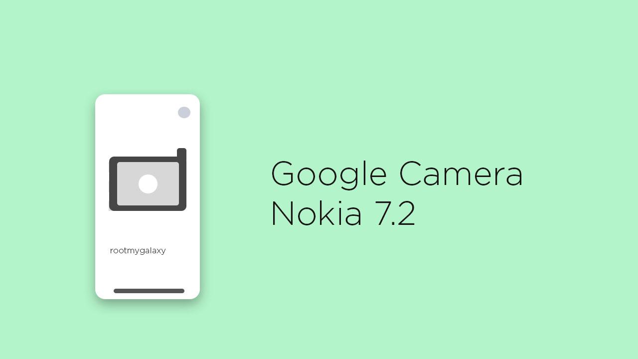 Google Camera for Nokia 7.2