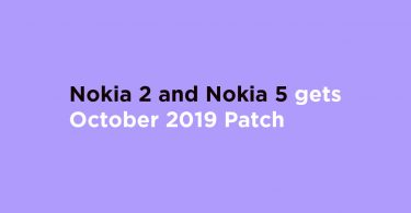 Nokia 2 and Nokia 5 gets October 2019 Patch