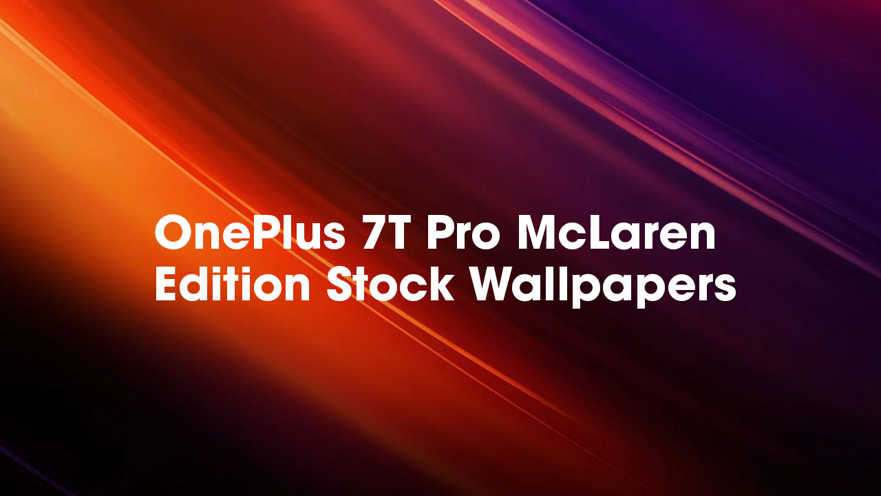 OnePlus 7T Pro McLaren Edition Stock Wallpapers Download in High Resolution