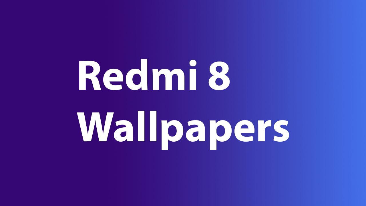 Download Redmi 8 Stock Wallpapers