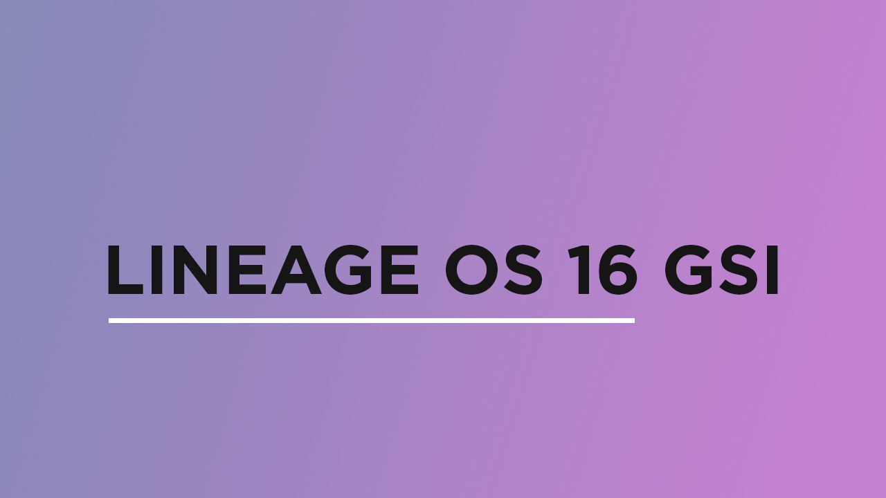 Install Lineage OS 16 On Samsung Galaxy A40 | Android 9.0 Pie (GSI)