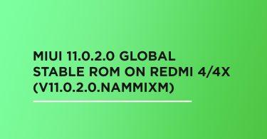 Install MIUI 11.0.2.0 Global Stable ROM On Redmi 4/4X (V11.0.2.0.NAMMIXM)