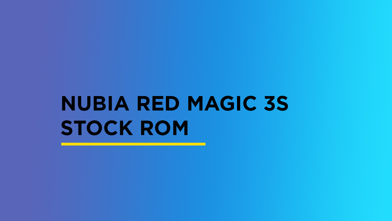 Nubia Red Magic 3s Stock ROM