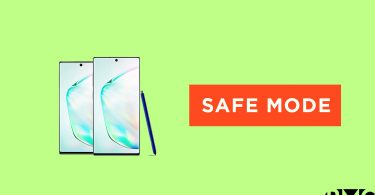 Enter and Exit Safe Mode On Galaxy Note 10 and Note 10 Plus