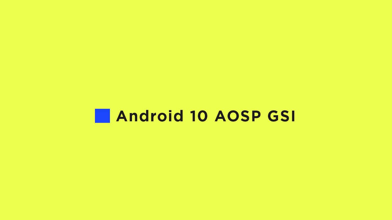 Download and Install Android 10 AOSP Update For Honor View 10 {GSI}