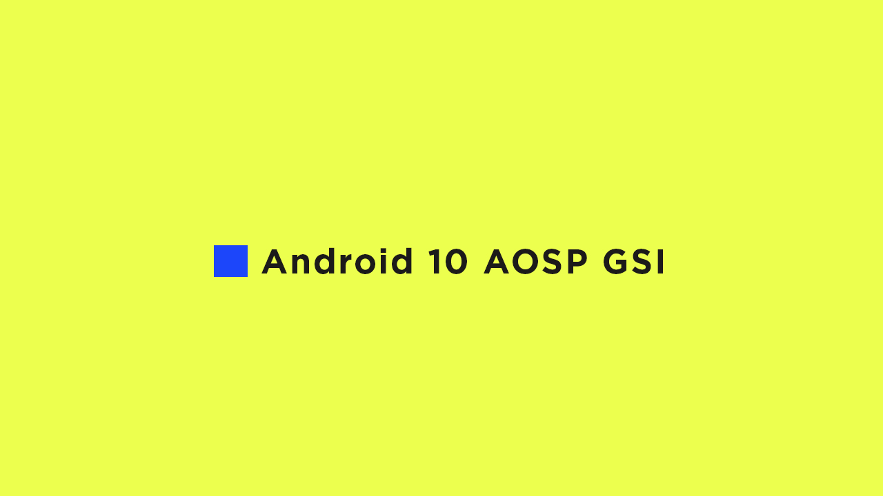 Install Android 10 AOSP Update For Honor 8 Pro {GSI}