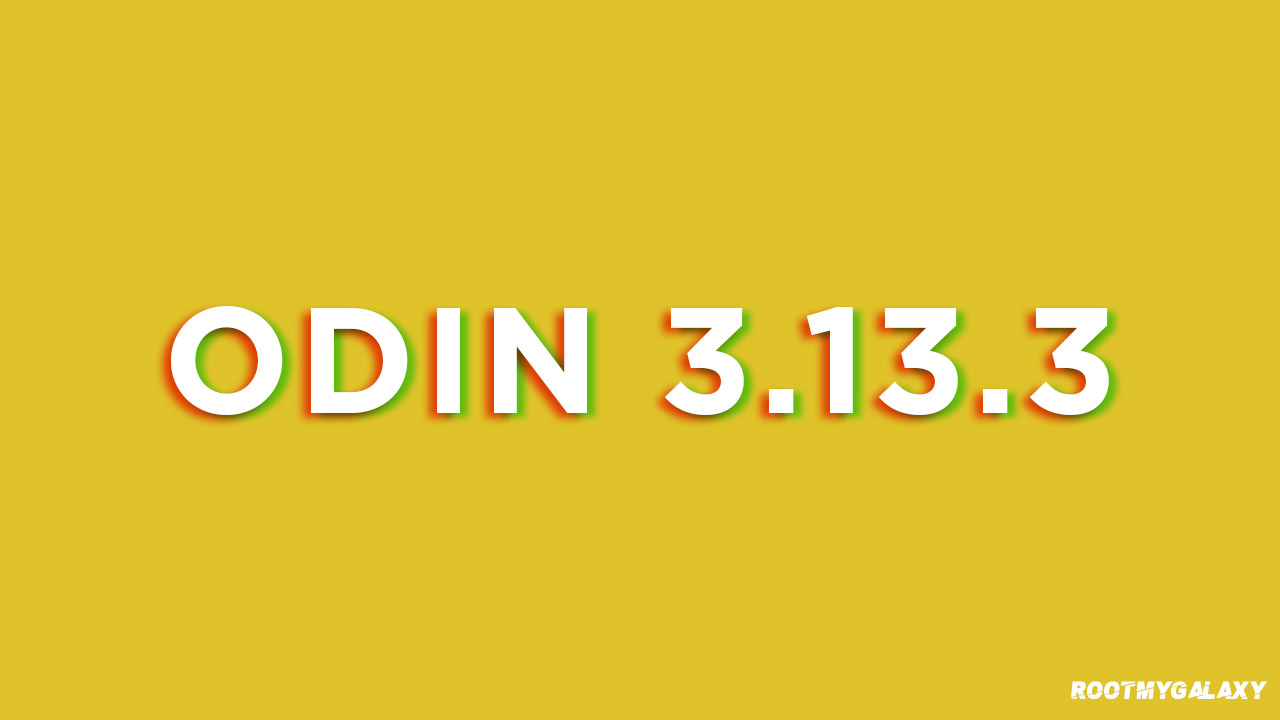 Latest Odin 3.13.3