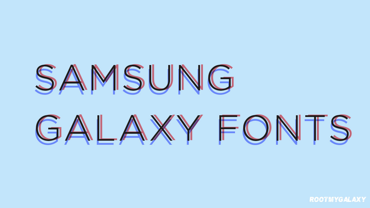 Best Samsung Galaxy Fonts