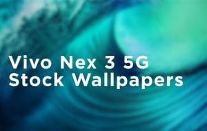 Download Vivo Nex 3 5G Stock Wallpapers