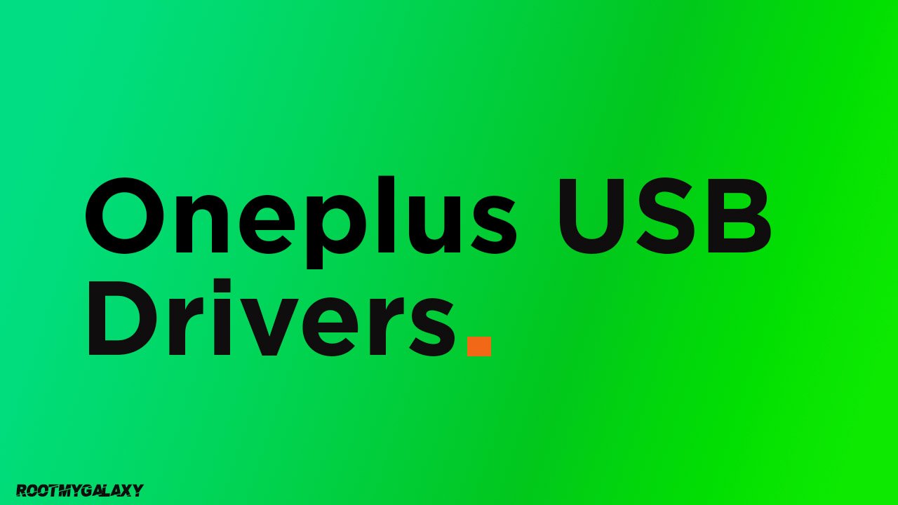 Download Latest OnePlus USB Drivers for Windows and Mac