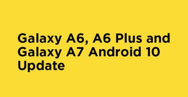 Android 10 For Samsung Galaxy A6, A6 Plus and Galaxy A7 is under testing