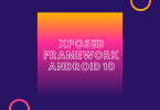 Install Xposed Framework on Android 10 {EdXposed}