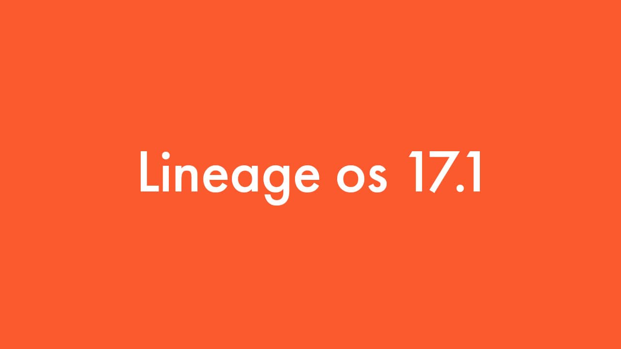 Install Lineage OS 17.1 On OnePlus 3/3T | Android 10 Q