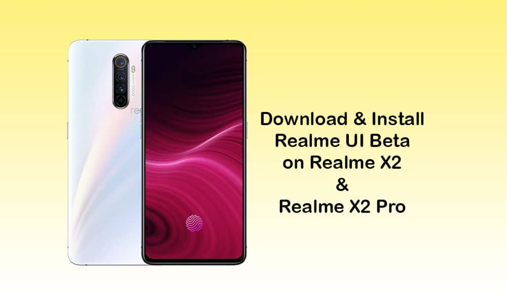 How To Install Realme X2 & Realme X2 Pro Realme UI Beta Update Manually [OTA Download]