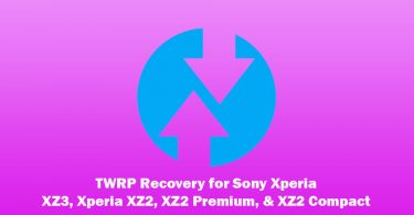 Unofficial TWRP is now available for Sony Xperia XZ3, Xperia XZ2, XZ2 Premium & XZ2 Compact on Android 10