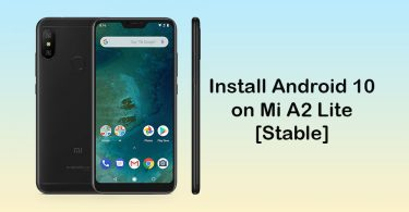 Xiaomi Mi A2 Lite gets Android 10 Update (Stable) [Download Link]