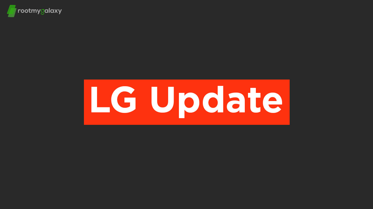 June security patch rolls out to LG X4 2019 and LG VELVET