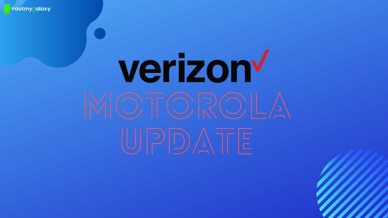 Verizon Motorola Moto G6 and Motorola Edge+ Update