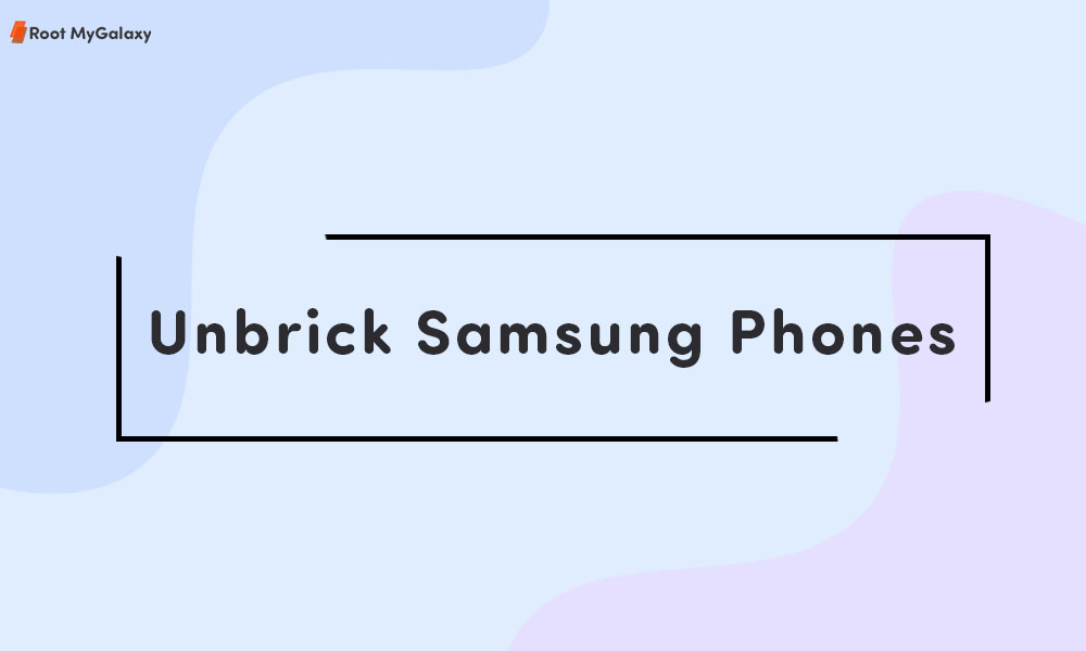 unbrick Samsung Android Phones using Odin in 2020