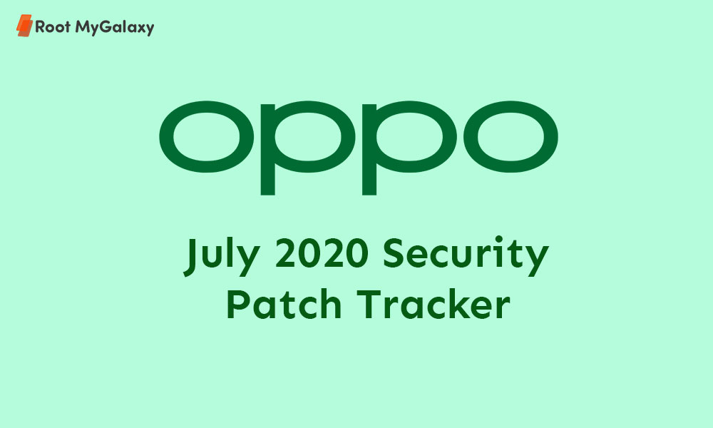 Oppo July 2020 Security Patch Tracker