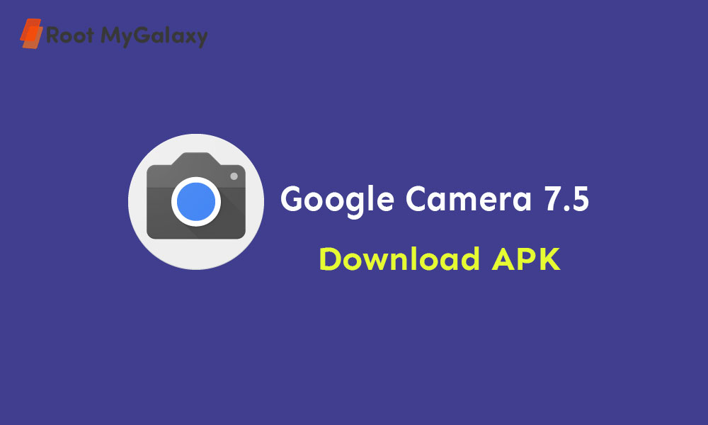 Google Camera 7.5 APK is now available {Download Gcam 7.5}