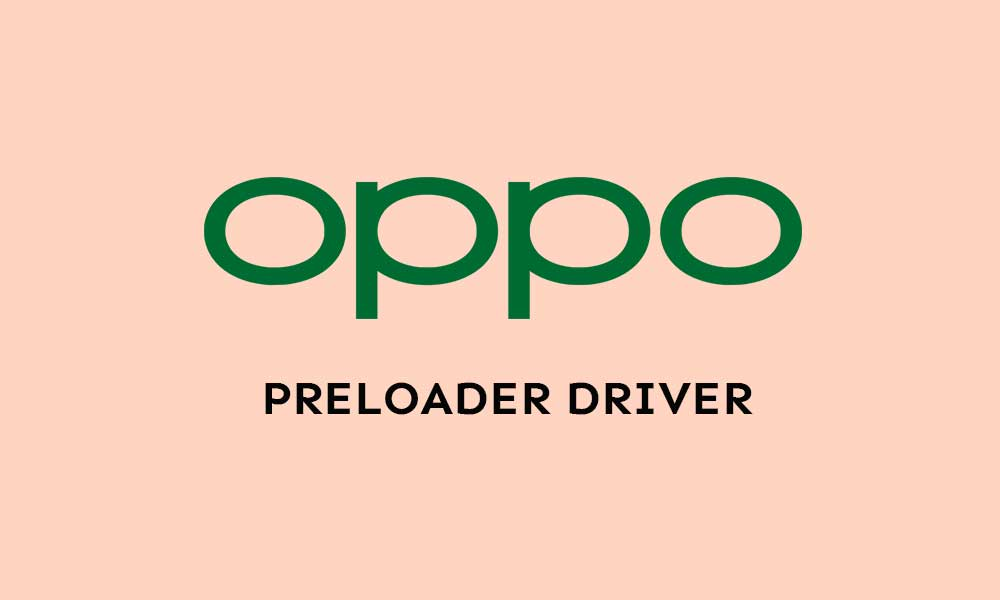 Download Latest Oppo Preloader Driver (All Models)