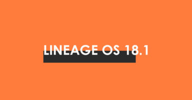 Download/Install Lineage OS 18.1 For LeEco Le Max 2 (Android 11)